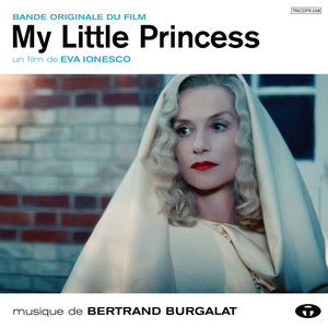 My Little Princess (Bande originale du film) | Bertrand Burgalat