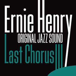 Original Jazz Sound:Last Chorus | Ernie Henry