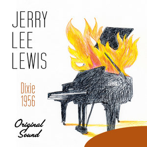 Dixie (1956) [Original Sound] | Jerry Lee Lewis