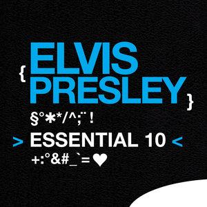 Elvis Presley: Essential 10 | Elvis Presley