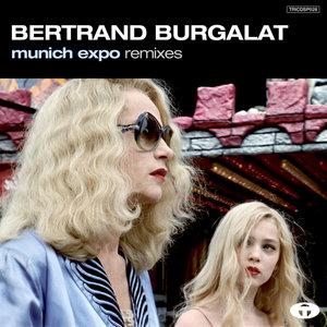 Munich Expo Remixes   Bertrand Burgalat