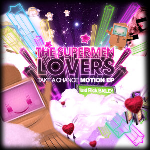 Take a Chance (feat. Rick Bailey) - Motion - EP   The Supermen Lovers