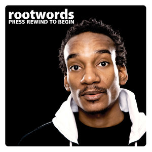 Press Rewind to Begin - EP | Rootwords