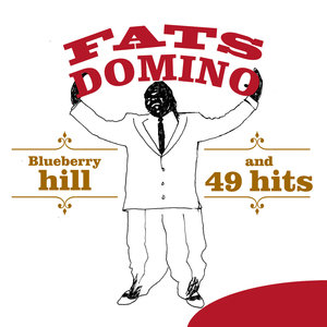 Blueberry Hill and 49 Hits | Fats Domino