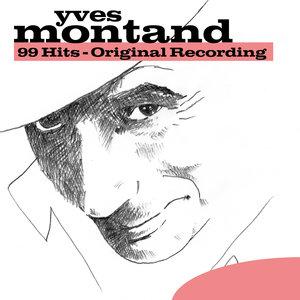 99 Hits - Original Recording   Yves Montand
