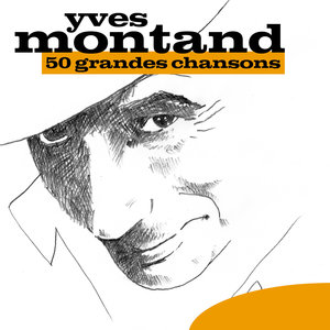 50 Grandes Chansons   Yves Montand