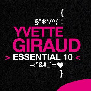 Yvette Giraud: Essential 10 | Yvette Giraud