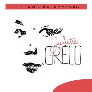 10 Ans De Chanson | Juliette Gréco