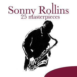 25 Masterpieces   Sonny Rollins