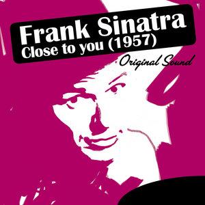 Close to You (1957) [Original Sound] | Frank Sinatra