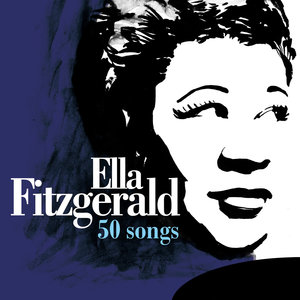 50 Songs | Ella Fitzgerald
