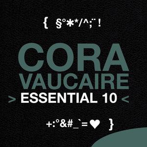 Cora Vaucaire: Essential 10 | Cora Vaucaire