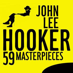 59 Masterpieces | John Lee Hooker