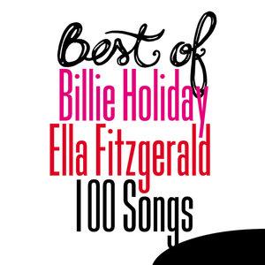 Best of Billie Holiday / Ella Fitzgerald - 100 Songs | Ella Fitzgerald