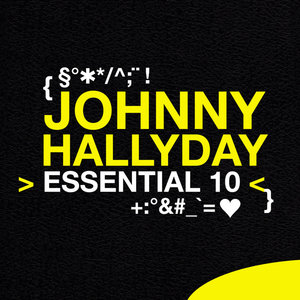 Johnny Hallyday: Essential 10 | Johnny Hallyday