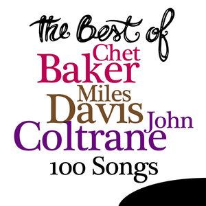 The Best Of Chet Baker, Miles Davis, John Coltrane - 100 Songs | John Coltrane