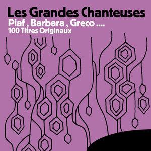 Les Grandes Chanteuses: Piaf, Barbara, Greco… 100 titres originaux | Edith Piaf