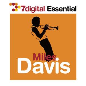 7digital Essential:Miles Davis | Miles Davis