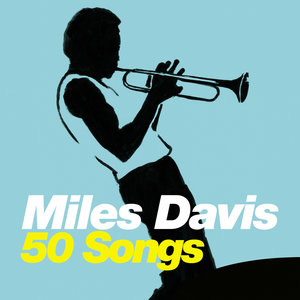50 Songs   Miles Davis