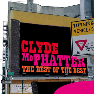 The Best of the Best | Clyde McPhatter