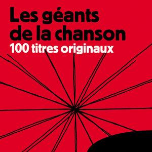Les géants de la chanson - 100 titres originaux | Jacques Brel