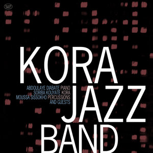 Kora Jazz Band (feat. Manu Dibango, Andy Narell & Omar Marquez) | Kora Jazz Band