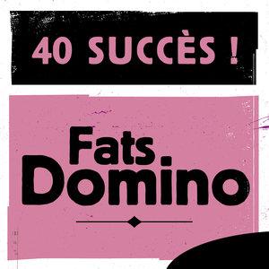 40 Succès | Fats Domino
