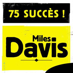 75 Succès   Miles Davis