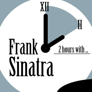 2 Hours With | Frank Sinatra