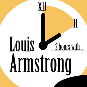 2 Hours With | Louis Armstrong