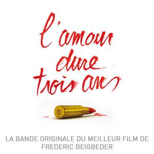 L'amour dure trois ans (Bande originale du film) | Ellie Goulding