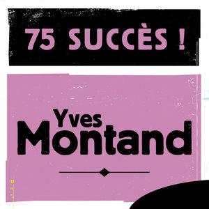 75 succès   Yves Montand