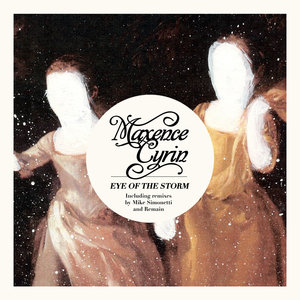 Eye of the Storm - EP | Maxence Cyrin