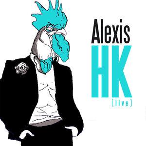 Le tour des affranchis (Live) - EP | Alexis HK