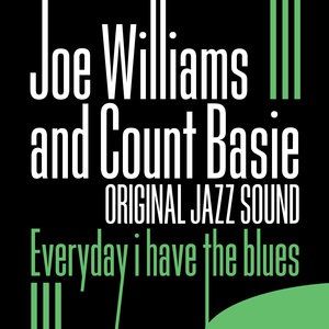 Original Jazz Sound: Everyday I Have the Blues | Count Basie