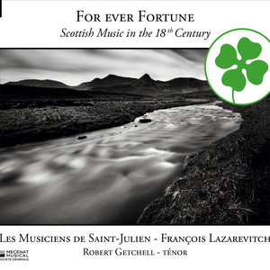 For Ever Fortune: Scottish Music in the 18th Century |