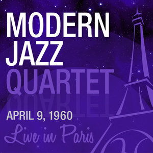 Live in Paris | The Modern Jazz Quartet