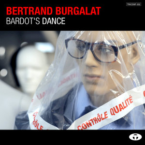Bardot's Dance - Single | Bertrand Burgalat