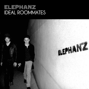 Ideal Roommates - EP | Elephanz