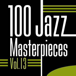 100 Jazz Masterpieces, Vol. 13 | Thelonious Monk