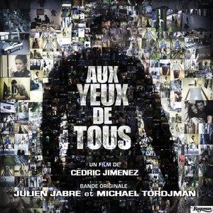 Aux yeux de tous (Bande originale du film) | Michael Tordjman