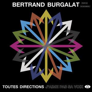 Toutes directions - J'aime pas sa voix (Instrumental) | Bertrand Burgalat