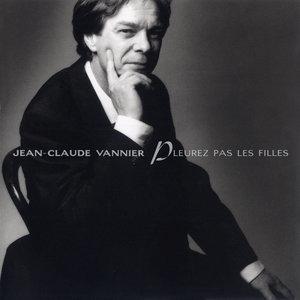 Pleurez pas les filles (Bonus Track Version) | Jean Claude Vannier