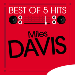 Best of 5 Hits - EP | Miles Davis