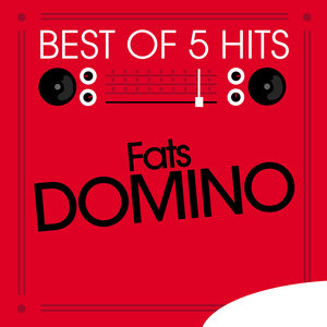 Best of 5 Hits - EP | Fats Domino