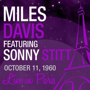 Live in Paris (feat. Sonny Stitt) | Miles Davis