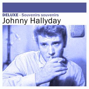 Deluxe: Souvenirs souvenirs | Johnny Hallyday