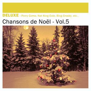 Deluxe: Chansons de Noël, Vol.5 | Lucienne Delyle
