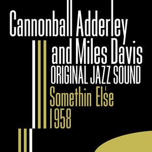 Original Jazz Sound: Somethin' Else 1958 | Miles Davis