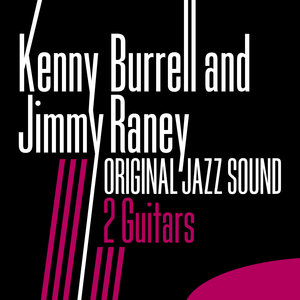 Original Jazz Sound: 2 Guitars   Kenny Burrell
